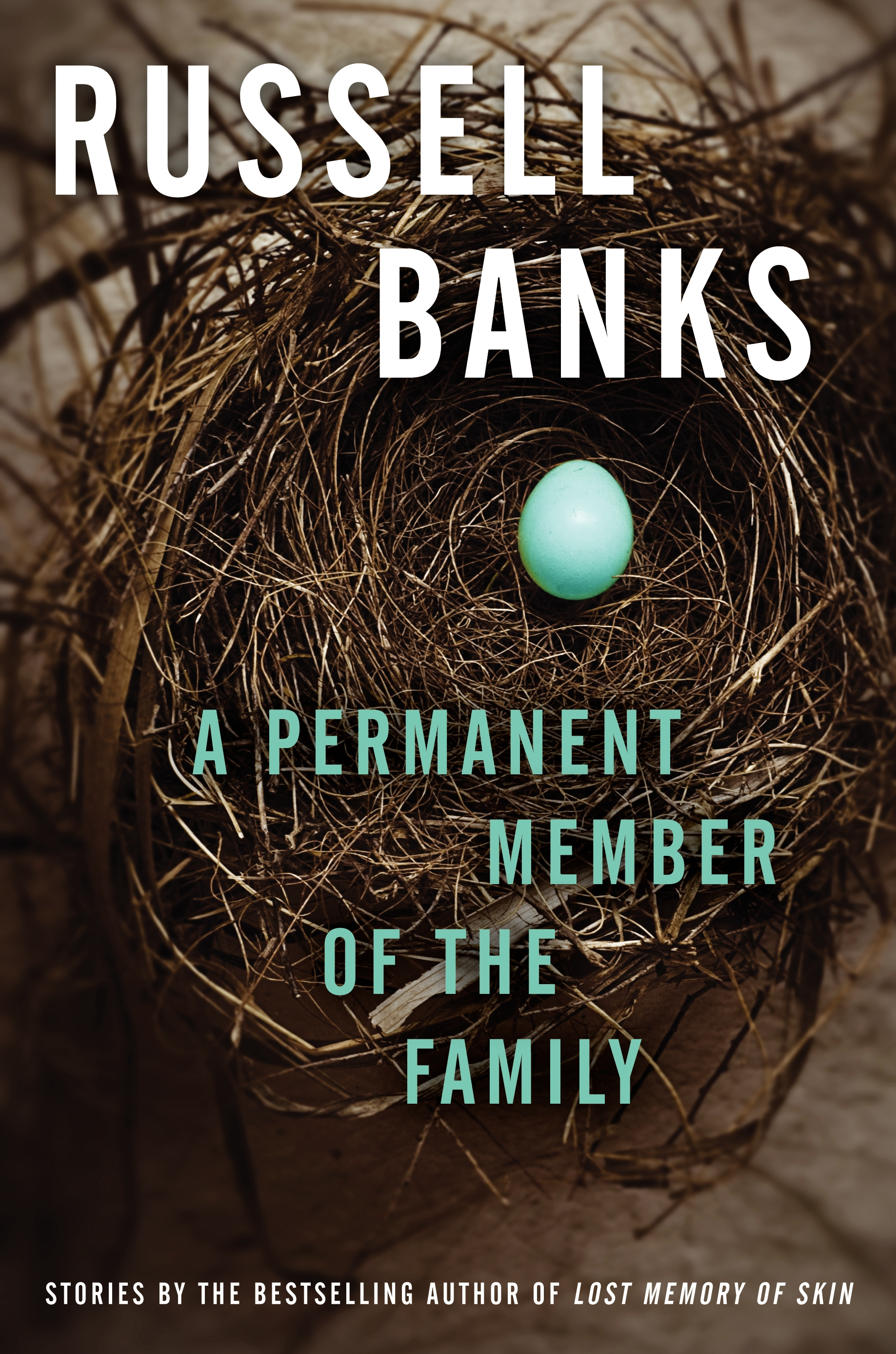 15book Russell BanksÕ A PERMANENT MEMBER OF THE FAMILY.