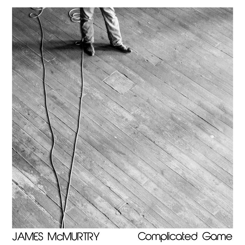 JamesMcMurtryComplicatedGameLPart (1)